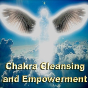 Chakra Cleansing and Empowerment