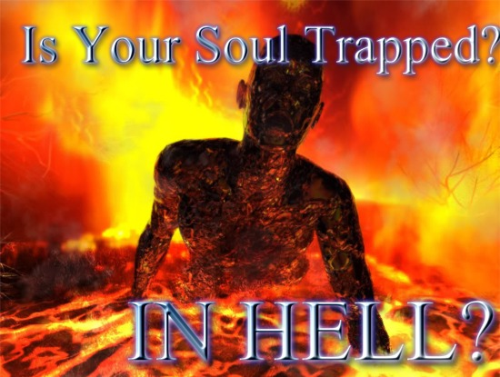 Eight Signs That Your Soul Might Be Stuck In Hell An Enlightened